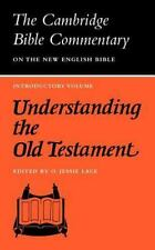 Understanding the Old Testament (Cambridge Bible Commentaries on the Old Testam