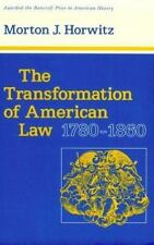 The Transformation of American Law, 1780-1860 (Studies in Legal History) Horwit