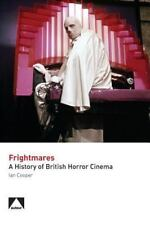 FRIGHTMARES, A HISTORY OF BRITISH HORROR CINEMA BY IAN COOPER - NEW-PAPERBACK