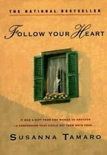 Follow Your Heart Tamaro, Susanna Paperback