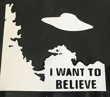 I WANT TO BELIEVE X FILES SPOOF  DECAL  Vinyl Decal Car Laptop Macbook