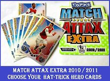 Choose MATCH ATTAX EXTRA 2010 2011 Topps 10/11 HAT-TRICK HERO Cards HTH