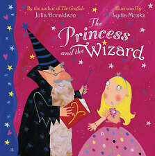 Julia Donaldson Story Book - THE PRINCESS AND THE WIZARD - Large paperback - NEW