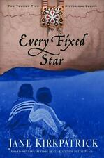 Tender Ties Historical: Every Fixed Star Vol. 2 by Jane Kirkpatrick (2003, Pape…