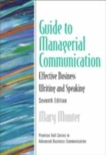 Guide to Managerial Communication (7th Edition) (Prentice Hall Series in
