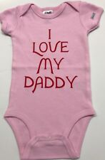 "Baby bodysuit/creeper ""I Love My Daddy"" large print on front"