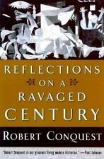 Reflections on a Ravaged Century Conquest, Robert, Conquest, Weil Hardcover