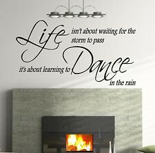 **Live isn't about waiting forthe storm to pass - Wall Quote Sticker - Art Decor