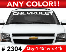 """ CHEVY ""  WORD ONLY  SILVERADO TAHOE WINDSHIELD DECAL 46"" x 4"" ANY COLOR"