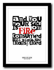 KINGS OF LEON - Sex On Fire - song lyric poster art typography print - 4 sizes