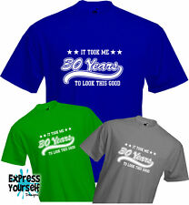 30 YEARS TO LOOK THIS GOOD (2), 30th BIRTHDAY T Shirt, Present, Quality, NEW