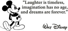 Disney Mickey Mouse Laughter Is Timeless Vinyl Decal Wall Quote Stickers