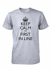 Men's Keep Calm I'm First In Line Funny T-Shirt Black Friday Shopping Tee