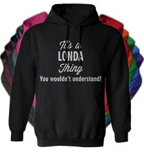 It's a LONDA Thing You Wouldn't Understand - NEW Adult Unisex Hoodie 11 COLORS