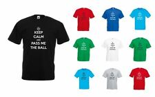 Keep Calm and Pass Me The Ball, Adults  Printed T-Shirt