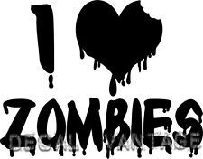 I Love Zombies Vinyl Sticker Decal Horror Bloody Halloween - Choose Size & Color