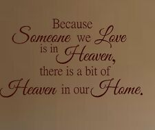 because someone we love is in heaven our home vinyl wall decal stick  art oracal