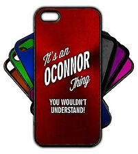 It's an OCONNOR Thing You Wouldn't Understand! Phone Tablet Case Apple Samsung