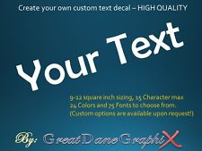 CUSTOM - Create your Own Text - CAR/WALL GRAPHIC Vinyl Decal- HIGH QUALITY