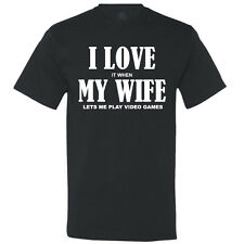 I Love It When My Wife Lets Me Play Video Games - Gift for Gamer - Men's T-Shirt