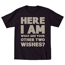 Here I Am What Other Two Wishes Party Awesome Humor Genie Funny-Mens T-Shirt