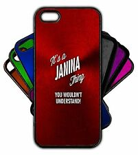 It's a JANINA Thing You Wouldn't Understand! Phone Tablet Case Apple Samsung