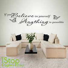 IF YOU BELIEVE IN YOURSELF WALL STICKER QUOTE - BEDROOM WALL ART DECAL X173