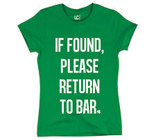If Found Return To Bar Saint Patrick's Day Funny Drinking Green - Womens T-Shirt