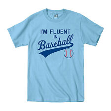 I'm Fluent In Baseball Humor Major Sports Athlete Sport Home Run Mens T-Shirt