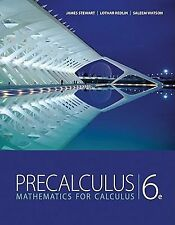 Precalculus: Mathematics for Calculus by James Stewart [6th]