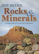 New Mexico Rocks and Minerals by Dan Lynch and Bob Lynch (2014, Paperback)