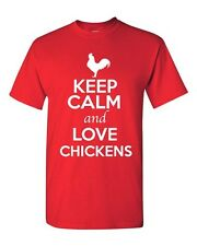 Keep Calm And Love Chickens Rooster Animal Lover Funny Humor Adult T-Shirt Tee
