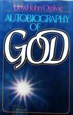 Autobiography of God by Lloyd John Ogilvie (1979, Hardcover)