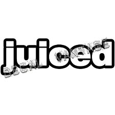 Juiced Vinyl Sticker Decal Race Drift Race Japan JDM - Choose Size & Color