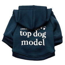 Dog Hoodies Cotton blend Warm clothes coat Top Dog Model printing for winter