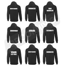 HOODIE HOODY TOP SECURITY BOUNCER DOORMAN GUARD CUSTOM PRINT WORK WEAR CLOTHING