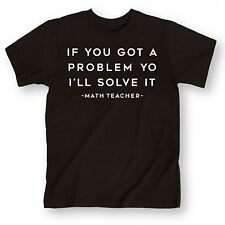 If You Got A Problem-ADULT SHORT SLEEVE TEE