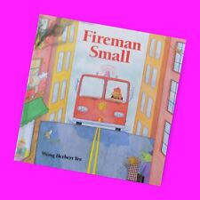 Fireman Small by Wong Herbert Yee (1996, Picture Book)