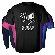 It's a CANDICE Thing You Wouldn't Understand t-shirt men women youth hoodie baby