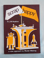 Scrap Happy - Hoskins - A new approach to Model Making - Vintage Crafts Book