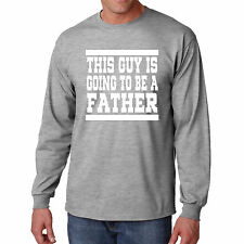 T Shirt Going To Be A Father Long S Sleeve This Guy Daddy Tee Funny New Dad Mens
