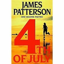 Hard Cover 4th of July Novel by James Patterson & Maxine Paetro Free Ship