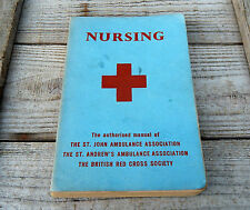 Vintage Nursing St John Ambulance  British Red Cross Book Manual - Medical