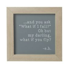 What if i fall? Oh, But Darling What if you fly? Small Positivity Plaque Sign