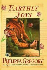 Earthly Joys by Philippa Gregory (2005, Paperback)