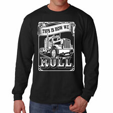 T Shirt Truckers Roll Long Sleeve S Funny Tee Cars Dust Truck dad Road Gift New