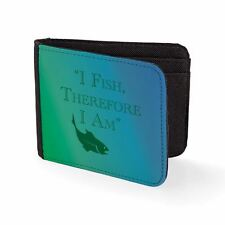I Fish Therefore I Am Fishing Funny Outdoors Hobbies Wallet Credit Card Holder