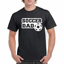 T Shirt Soccer Dad S Player Tee Father Ball Futbol Life Sports Parent Have New L