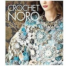 Crochet Noro: 30 Dazzling Designs Pattern Book Tips and Tricks Fashion