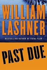 Past Due by William Lashner (2004, Hardcover) SIGNED 1st/1st